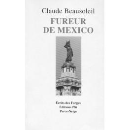 Beausoleil Claude: Fureur de Mexico