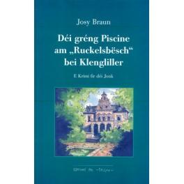 """Braun Josy: Déi gréng Piscine am """"Ruckelsbësch"""" bei Klengliller"""