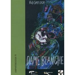 Greisch Pol: Dame Blanche