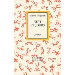 Migozzi Marcel: Nuit et jours