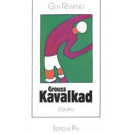 Rewenig Guy: Grouss Kavalkad