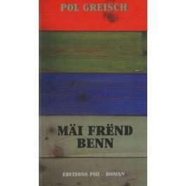 Greisch Pol: Mäi Frënd Benn