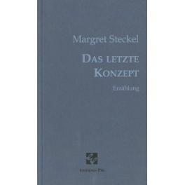 Steckel Margret: Das letzte Konzept