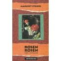 Steckel Margret: Rosen, Rosen