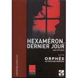 Portante Jean: Hexaméron. Dernier Jour