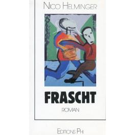 Helminger Nico: Frascht