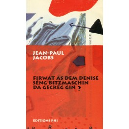 Jacobs Jean-Paul: Firwat as dem Denise séng Bitzmaschin da gecke