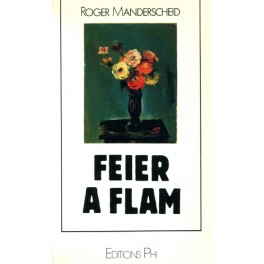 Manderscheid Roger: Feier a Flam