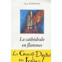 Rewenig Guy: La cathédrale en flammes