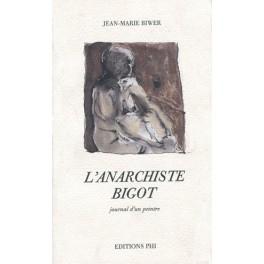 Biwer Jean-Marie: L'anarchiste bigot
