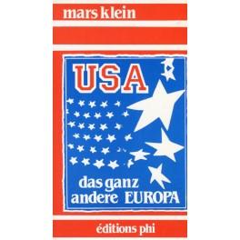 Klein Mars: USA das ganz andere Europa