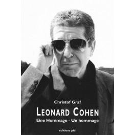 Graf Christof: Leonard Cohen. Eine Hommage - Un hommage