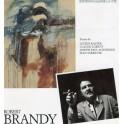 Robert Brandy - 20 ans de peinture