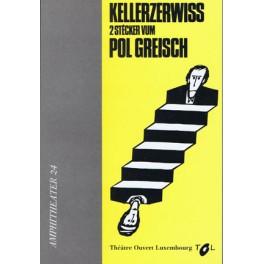 Greisch Pol: Kellerzerwiss