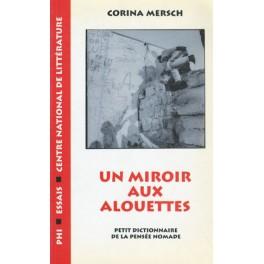 Mersch Corina: Un miroir aux alouettes