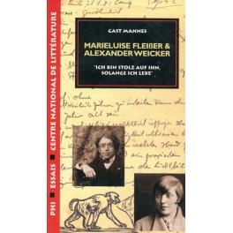 Mannes Gast: Marieluise Fleiβer & Alexander Weicker