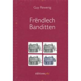 Rewenig Guy: Frëndlech Banditten