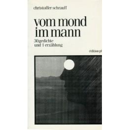 Schrauff Christoffer: Vom Mond im Mann