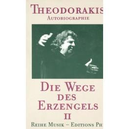Theodorakis Mikis: Die Wege des Erzengels II