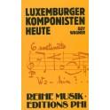 Wagner Guy: Luxemburger Komponisten Heute
