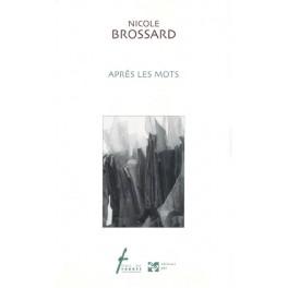 Bossard Nicole: Après les mots