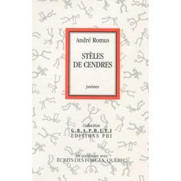 Romus André: Stèles de cendres
