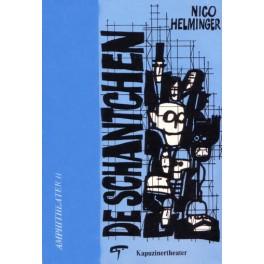 Helminger Nico: De Schantchen