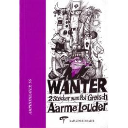 Greisch Pol: Wanter & aarme Louder