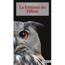 Schmit Claude: La tristesse du Hibou