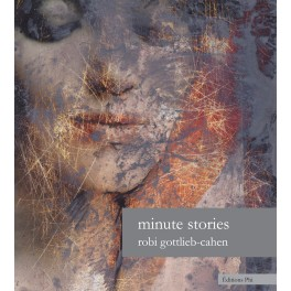 Robi Gottlieb-Cahen: Minute stories