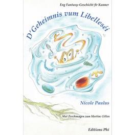 Nicole Paulus: D'Geheimnis vum Libelleséi