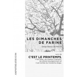 Serge Basso de March : Les Dimanches de Farine