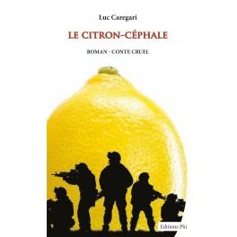 Le Citron-Céphale : Luc Caregari