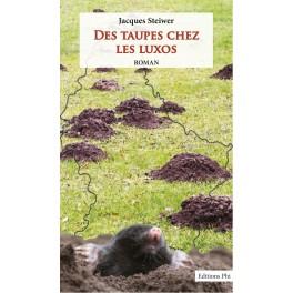 Des taupes chez les luxos : Jacques Steiwer