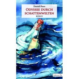 Odyssee durch Schattenwelten - Daniel Poos