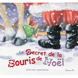 Le Secret de la Souris de Noël - Nobert Landa/Annabel Spenceley