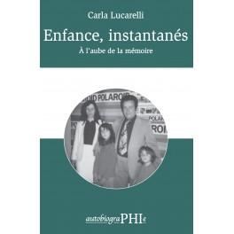 Carla Lucarelli - Enfance, instantanés