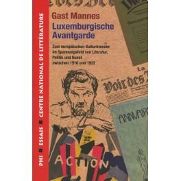 Mannes Gast: Luxemburgische Avantgarde