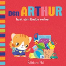 Den Arthur huet säin Duddu verluer