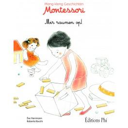 Montessori - Mir raumen op!