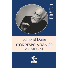 Edmond Dune - Correspondance Volume 1+2