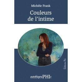 Michèle Frank - Couleurs de l'intime