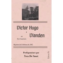 René Engelmann - Victor Hugo à Vianden