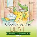 Crocodile perd sa dent