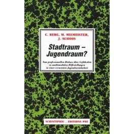 Berg C., Milmeister M., Schoos J.: Stadtraum – Jugendraum?