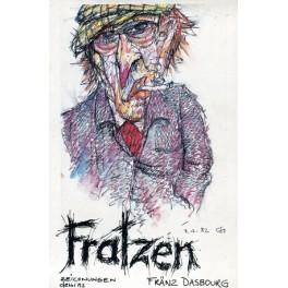 Dasbourg Fränz: Fratzen