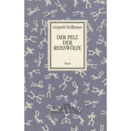 Hoffmann Léopold: Der Pelz der Reisswölfe