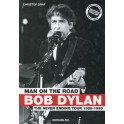 Graf Christof: Bob Dylan, man on the road, the never ending tour