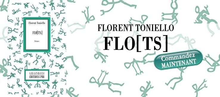 View larger Envoyer à un ami Imprimer Floriant Toniello: FLO[TS]