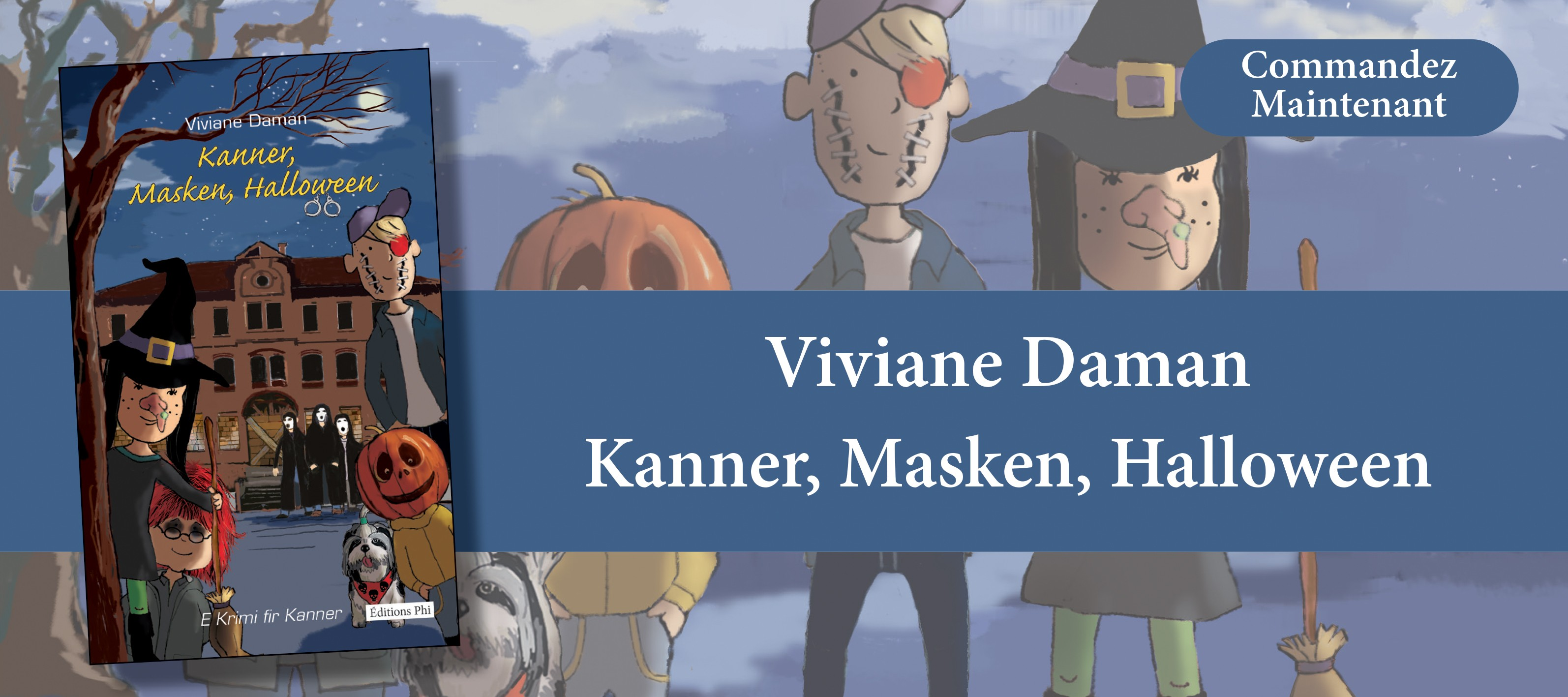 http://www.editionsphi.lu/fr/jeunesse/478-viviane-daman-kanner-masken-halloween.html
